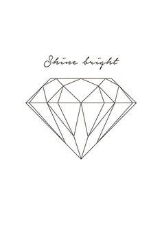 Plakat med diamant og teksten Shine bright.