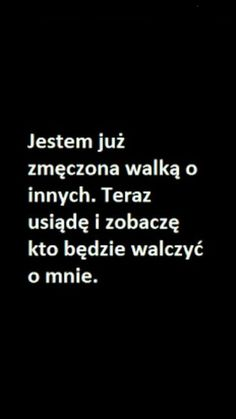 Polish Proverb, Motivation Text, Life Without You, Sad Life, Saddest Songs, Some Quotes, Sentences, Quotations, Texts