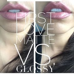 First Love and the difference between Matte Gloss & Glossy Gloss! ♡kd