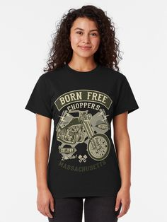 """Born Free Choppers T-Shirt von Lordstilgar Choppers, Tshirt Colors, Heather Grey, Classic T Shirts, Shirt Designs, Slim, T Shirts For Women, Woman, Stuff To Buy"