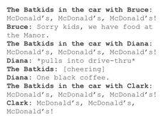 Batkids like McDonalds