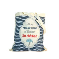 Tote+bag+-+C'est+pas+parce+qu'il+pleut....+de+Dodo+&+Cath+sur+DaWanda.com