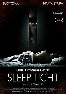 Sleep Tight. Spanish horror film. Luis Tosar, Marta Etura, Alberto San Juan. Directed by Jaume Balaguero. 2011
