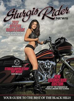 2012 Sturgis Rider News.  Publisher: Buffalo Chip Campground, LLC.  Editor: Lon Nordbye. Circulation: 100,000 copies.