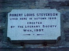 Wick: plaque on wall of Cutsom House, Harbour Terrace - were Robert Louis Stevenson lived in autumn of 1868.
