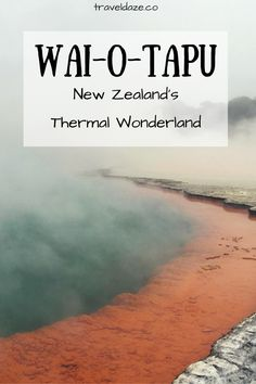 Wai-O-Tapu: New Zealand's Thermal Wonderland via @TravelDaze