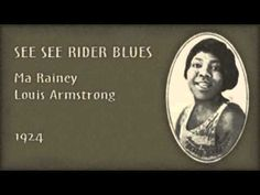 Ma Rainey, Louis Armstrong - See See Rider Blues (1924)