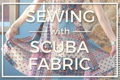 How to press scuba knit and more: Tips for working with scuba fabric