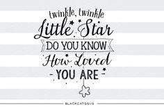 Twinkle twinkle little star SVG By BlackCatsSVG