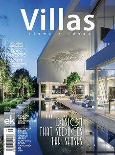 The new Villas 2018 presents this year 14 of the most impressive examples of luxury suburban housing from different parts of the world!  #villas2018 #ekvillas #villas