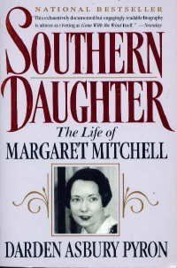 Southern Daughter: The Life of Margaret Mitchell by Darden Asbury Pyron Margaret Mitchell, Great Films, Gone With The Wind, Book Characters, Book Authors, The Life, Book Lists, Book Lovers, All About Time