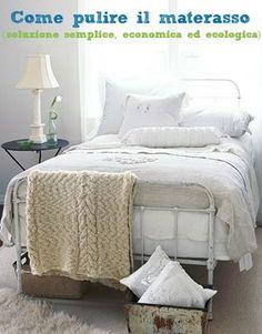 Ecco un'altra soluzione facile e sana per casalinghe eco-disperate!I materassi vanno puliti almeno ogni 3 mesi per eliminare gli acari e rimuovere gli odori (