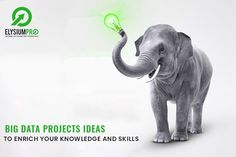 Big Data Projects Ideas to enrich your knowledge and Skills via Elysiumpro  #elysiumpro #finalyearprojects #engineeringprojects #bigdataprojects #bigdata #blogs