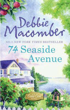 books by debbie macomber | 74 Seaside Avenue by Debbie Macomber book (9780778304364) - buy it ...