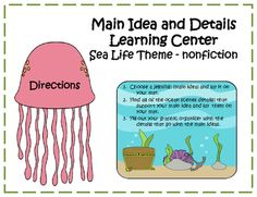 Main Idea and Details Learning Center - Sea Life Nonfiction Theme from Klever Kiddos on TeachersNotebook.com (14 pages)