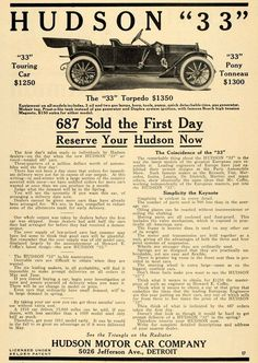 "This is an original 1911 black and white print ad for Hudson ""33"" Touring Car from Hudson Motor Car Company located at 5026 Jefferson Avenue, Detroit, Michigan."