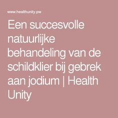 Een succesvolle natuurlijke behandeling van de schildklier bij gebrek aan jodium | Health Unity