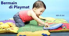 Alas bermain tak sekedar matras agar bayi tak kotor data bermain di lantai, tapi juga memberi stimulasi dengan fasilitas di alas bermain tersebut.