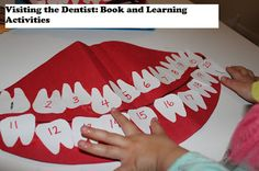 Activities for young children to teach about dental health or for that first trip to the dentist.