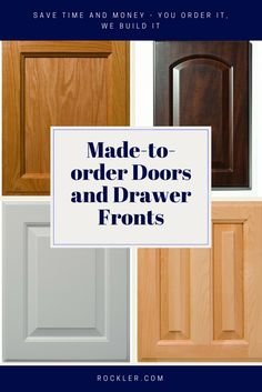 Save time and money with quality made-to-your-order doors and drawer fronts. Several wood species and styles are available.