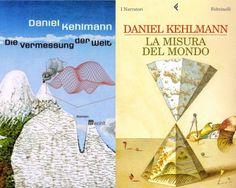 Daniel Kehlmann - Die Vermessung der Welt, Rowohlt, 2005 VS La misura del mondo, Feltrinelli, 2006