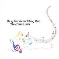 King Kapisi and King Britt-Welcome Back-Single-WEB-2014-ENRAGED