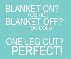 Blanket on? Off?