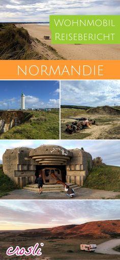 Mit dem Wohnmobil in die Normandie - ein Reisebericht, mit viel Geschichte, Plätzen zum Freistehen, Tipps, tollen Stränden usw. Unsere Wohnmobiltour in Frankreich. #wohnmobil #reisebericht #normandie #frankreich
