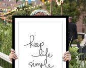 """Inspirational Poster """"Keep Life Simple"""" Black and White Home Decor"""