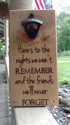 'Nights We Won't Remember' Bottle Opener Plaque