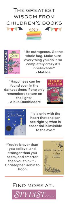 The greatest wisdom taken from the pages of children's books