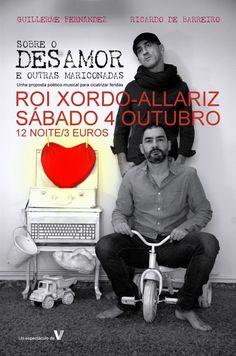 Sobre o desamor e outras mariconadas en Café Cultural Roi Xordo, Allariz (Ourense) teatro escea escena musica music