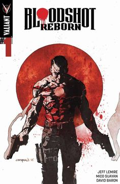 Bloodshot Reborn #1 by Cary Nord *