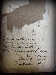 """Old Book Borrower Warning  from 1839, """"Black is the raven. Black is the rook. But blacker is the rogue who returns not this book"""""""