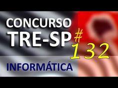 Concurso TRE SP 2016 2017 Informática Aula 132