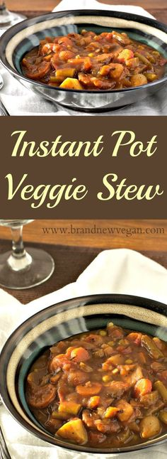 Instant Pot Veggie Stew - Plant Pot - Ideas of Plant Pot - I took my most popular recipe this month and converted it for Instant Pots! Love a good rich hearty stew? Try my Instant Pot Veggie Stew ! Vegan Soups, Vegan Dishes, Vegetarian Meals, Vegetarian Stew Crockpot, Vegetable Stew Crockpot, Pressure Cooker Recipes Vegetarian, Veg Stew, Vegetarian Appetizers, Vegetarian