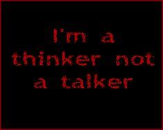 Iʻm a thinker....
