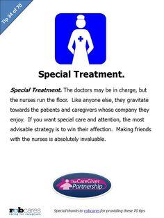 Tip #34 of 70 Tips for Caregivers  http://www.caregiverpartnership.com/