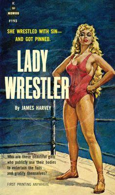Lady Wrestler - Giclée Canvas Print of Vintage Pulp Paperback Vintage Book Covers, Vintage Books, Vintage Art, The Sporting Life, Pulp Fiction Book, Women's Wrestling, Catfight Wrestling, British Wrestling, Submission Wrestling