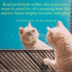 """""""Read profusely within the genre you want to excel in--it's amazing how the mirror factor begins to come into play."""" #JudithBriles #authorsuccess #authors #publishing #writingcommunity #writings #creativewriting #writingprompts #writinglife #author Shepherd Book, Writer Quotes, It's Amazing, Self Publishing, Writings, Creative Writing, Writing Prompts, Authors, The Book"""