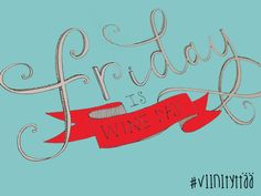 Friday is Wine day and tht is a fine day Tgif, Arabic Calligraphy, Friday, Wine, Arabic Calligraphy Art