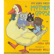 My Very First Mother Goose     -               By: Iona Opie