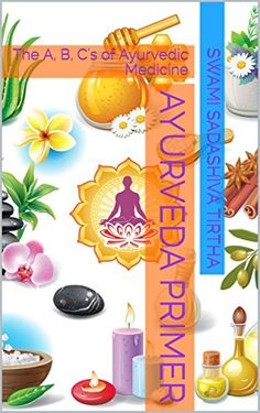 I'm excited -my book, Ayurveda Primer. The A, B, C's of Ayurvedic Medicine is now on Amazon!  This book makes Ayurveda ridiculously simple because I wrote it based on what clients have asked me over the decades, and the explanations they understand.  It also helps Ayurveda practitioners because it gives lots of 'best uses' like best herbs for common health conditions.   There is also a section how to meditate, offering various methods of simple meditation that anyone can practice.  Wishing…