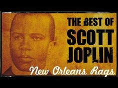 The Best of Scott Joplin - YouTube I didn't realize there were hours worth of music to listen to in one video!