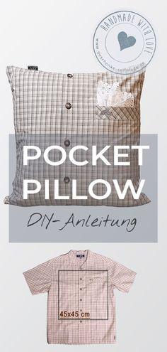Dieses ausgefallene Geschenk kannst Du mit 8 einfachen Nähten fix selber machen. Damit hast Du nicht nur ein originelles Geschenk zum Geburtstag eines Lieblingsmenschen sondern kannst zusätzlich noch ein Herrenhemd upcyclen. #Kissen #nähen #PocketPillow