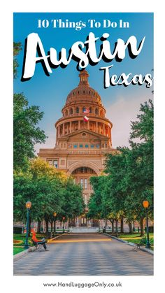 10 Things To Do In Austin, Texas On Your First Visit (2)