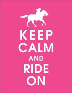 Keep calm and ride a horse / Restez calme et faîtes du cheval