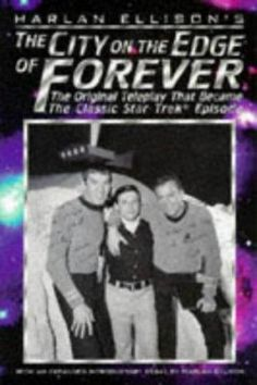 """The City on the Edge of Forever"""" was recently voted the best episode of Star TrekTM ever. Despite that praise, Ellison has been bitching for 30 years that his original teleplay for the episode was butchered by Trek producer Gene Roddenberry and Paramount Studios henchmen. This volume offers the original, complete, unedited version of the script plus commentary by Ellison and many of the principal actors involved in the production."""
