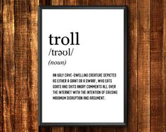 Items similar to Internet Troll Funny Sayings, Etsy Handmade, Printable Wall Art, Art Boards, Definitions, Troll, Canvas Wall Art, Printer, Framed Prints