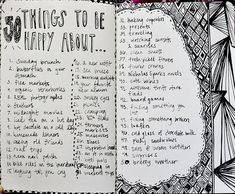Journal art 50 things to be happy about list. A great way to look back and say even during that lowest time I never, ever gave up. Depression WILL come to an end. Don't give up five seconds before the miracle happens.